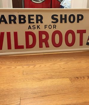Antique Barber Shop Ask for Wildroot Advertising Sign Mint condition