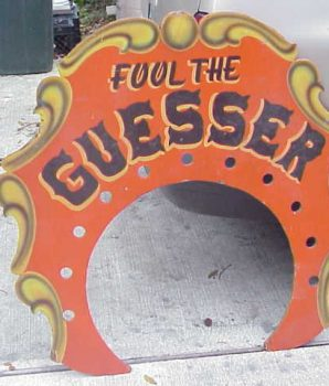 """Vintage """"Fool The Guesser"""" Carnival Arcade Sign"""