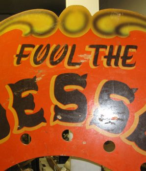 "Vintage ""Fool The Guesser"" Carnival Memorabilia Sign"