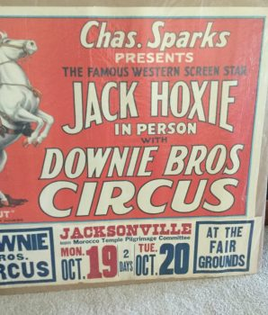 """Donnie Bros. Big 3 Ring Circus – Jack Hoxie And """"Scout"""" Poster"""